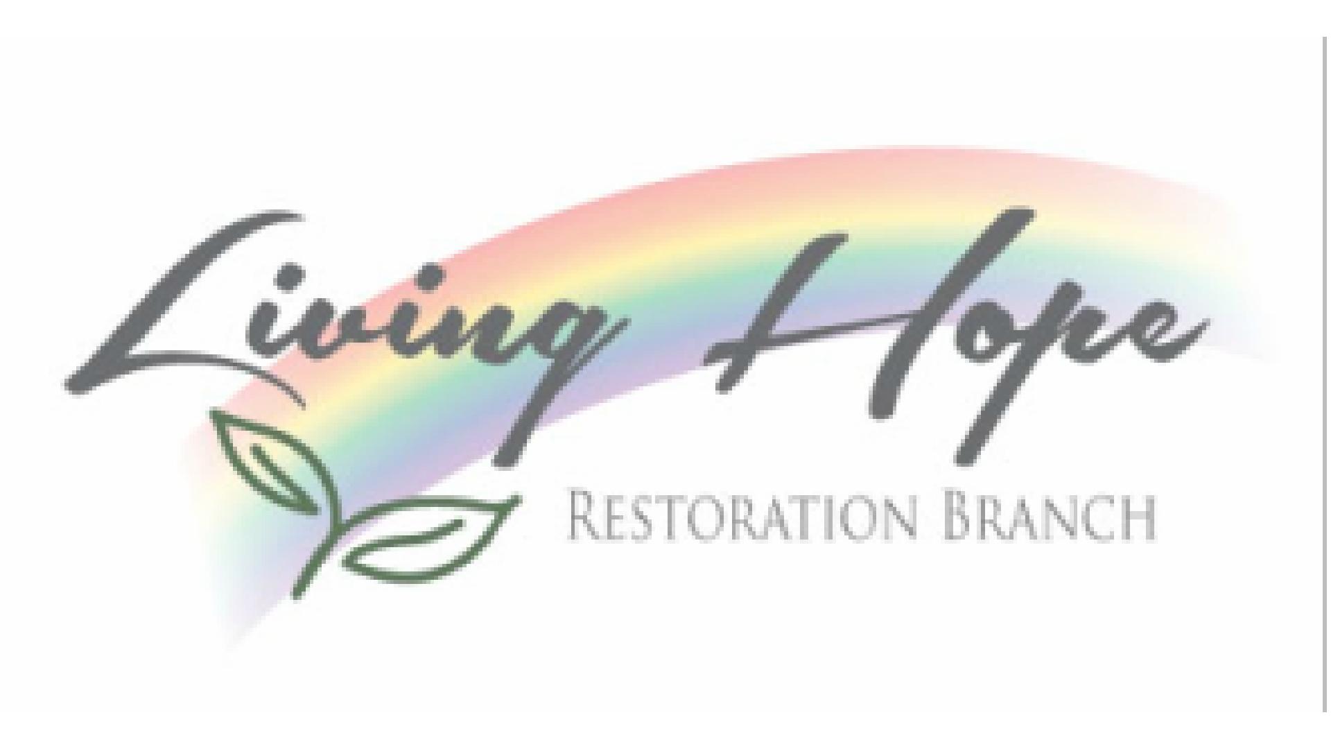 Living Hope Restoration Branch
