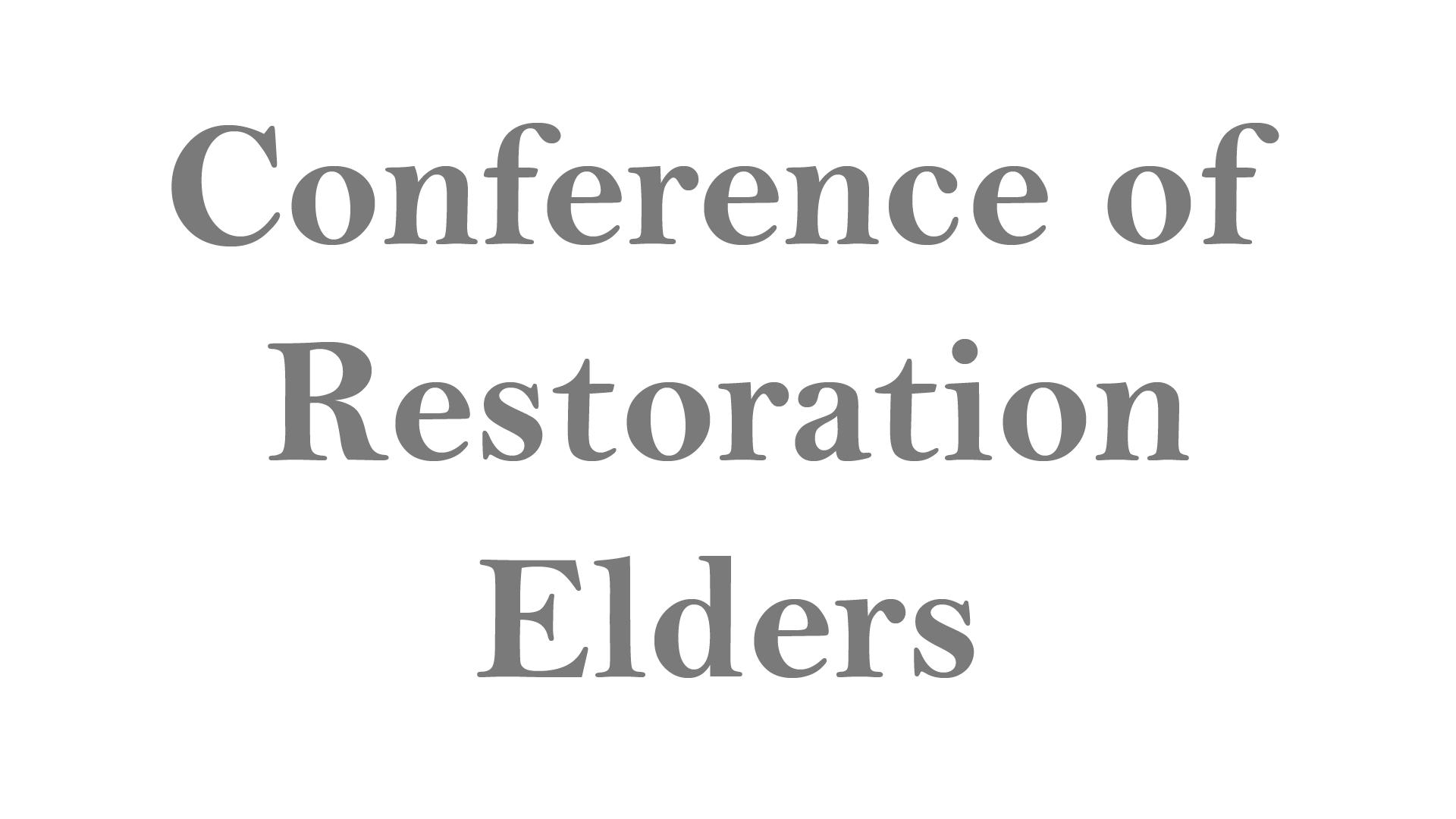 Conference of Restoration Elders