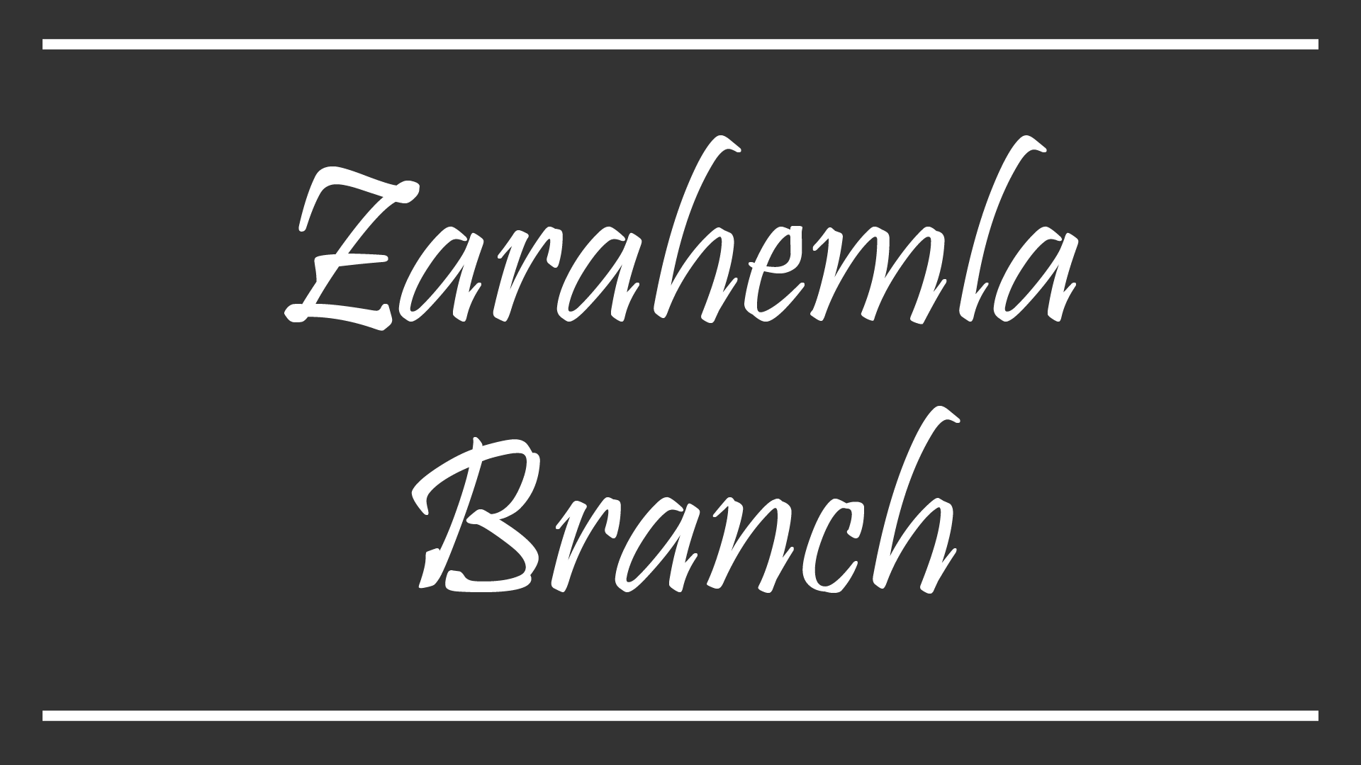 Zarahemla Branch